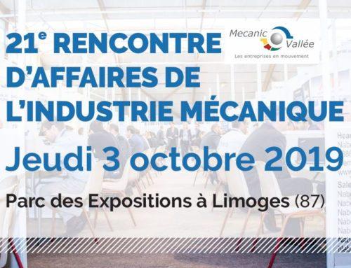 21e Rencontres d'affaires de la Mecanic Vallée à Limoges le Jeudi 3 Octobre 2019